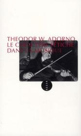 Couverture du Caractère Fétiche de la musique de Theodor W Adorno